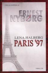"""Zum Buch """"Lena Halberg - Paris ´97"""" von Ernest Nybørg für 14,50 € gehen."""