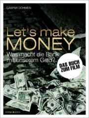"""Zum Buch """"Let's Make Money"""" von Caspar Dohmen für 20,00 € gehen."""
