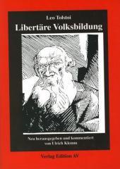 """Zum Buch """"Libertäre Volksbildung"""" von Leo Tolstoi für 14,00 € gehen."""