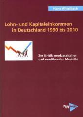 """Zum Buch """"Lohn- und Kapitaleinkommen in Deutschland 1990 bis 2010"""" von Hans Mittelbach für 36,00 € gehen."""