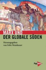 """Zum Buch """"Marx und der globale Süden"""" von Felix Wemheuer für 19,90 € gehen."""
