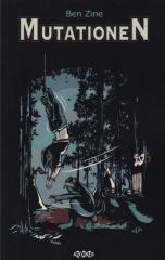 """Zum Buch """"Mutationen"""" von Ben Zine für 16,00 € gehen."""