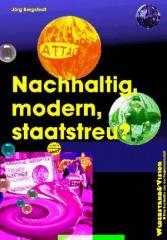 """Zum/zur  Buch """"Nachhaltig, modern, staatstreu?"""" von Jörg Bergstedt für 14,00 € gehen."""