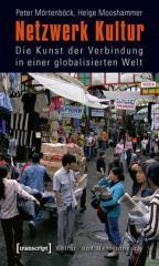 """Zum Buch """"Netzwerk Kultur"""" von Peter Mörtenböck und Helge Mooshammer für 17,80 € gehen."""