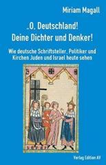 """Zum Buch """"""""O Deutschland, deine Dichter und Denker!"""""""" von Miriam Magall für 18,00 € gehen."""
