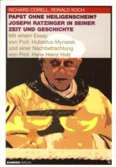 """Zum Buch """"Papst ohne Heiligenschein?"""" von Richard Corell und Ronald Koch für 15,00 € gehen."""