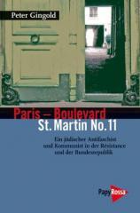 """Zum Buch """"Paris – Boulevard St. Martin No. 11"""" von Peter Gingold und Ulrich Schneider (Hrsg.) für 14,90 € gehen."""