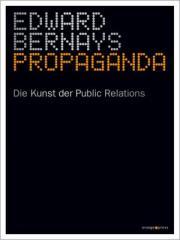 """Zum Buch """"Propaganda"""" von Edward Bernays für 16,90 € gehen."""