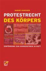 """Zum Buch """"Protestrecht des Körpers"""" von Sabine Hunziker für 9,80 € gehen."""
