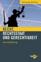 """Zum Buch """"Recht, Rechtsstaat und Gerechtigkeit"""" von Hermann Klenner für 12,90 € gehen."""
