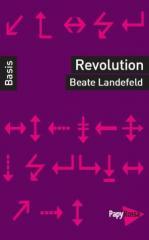 """Zum Buch """"Revolution"""" von Beate Landefeld für 9,90 € gehen."""