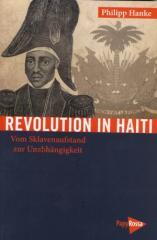 """Zum Buch """"Revolution in Haiti"""" von Philipp Hanke für 13,90 € gehen."""
