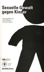 """Zum Buch """"Sexuelle Gewalt gegen Kinder"""" von Lothar Heusohn und Ulrich Klemm (Hg.) für 15,00 € gehen."""