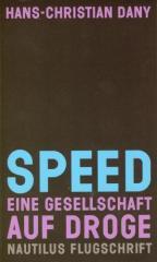 """Zum Buch """"Speed"""" von Hans-Christian Dany für 16,00 € gehen."""
