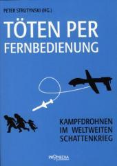 """Zum Buch """"Töten per Fernbedienung"""" von Peter Strutynski Hg. für 14,90 € gehen."""