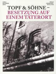 """Zum Buch """"Topf und Söhne - Besetzung auf einem Täterort"""" von Meyerbeer und Späth für 12,90 € gehen."""