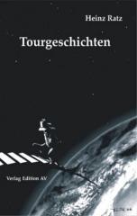 """Zum Buch """"Tourgeschichten"""" von Heinz Ratz für 16,00 € gehen."""