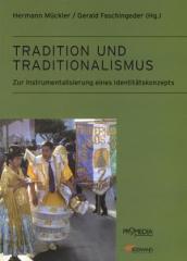 """Zum Buch """"Tradition und Traditionalismus"""" von Hermann Mückler und Gerald Faschingeder (Hrsg.) für 24,90 € gehen."""