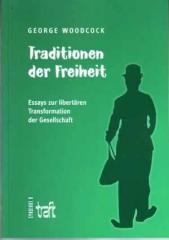 """Zum Buch """"Traditionen der Freiheit"""" von George Woodcock für 9,50 € gehen."""