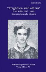 """Zum Buch """"Tragödien sind albern"""" von Bilkis Brahe für 16,00 € gehen."""