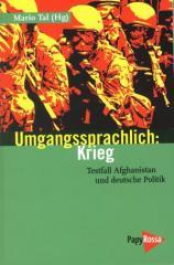 """Zum Buch """"Umgangssprachlich: Krieg"""" von Mario Tal (Hg.) für 14,90 € gehen."""