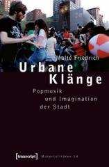 """Zum Buch """"Urbane Klänge"""" von Malte Friedrich für 29,80 € gehen."""
