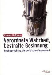 """Zum Buch """"Verordnete Wahrheit, bestrafte Gesinnung"""" von Hannes Hofbauer für 17,90 € gehen."""