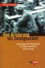"""Zum Buch """"Von Arisierung bis Zwangsarbeit"""" von Ulrich Sander (Hrsg.) für 16,90 € gehen."""
