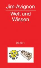 """Zum Buch """"Welt und Wissen"""" von Jim Avignon für 14,00 € gehen."""