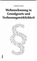 """Zum Buch """"Weltanschauung in Grundgesetz und Verfassungswirklichkeit"""" von Gerhard Czermak für 10,00 € gehen."""