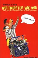 """Zum Buch """"Weltmeister wie wir"""" von Markus Liske für 14,00 € gehen."""