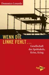 """Zum Buch """"Wenn die Linke fehlt ..."""" von Domenico Losurdo für 19,90 € gehen."""