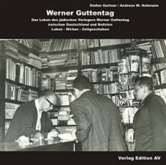 """Zum Buch """"Werner Guttentag"""" von Stefan Gurtner und Andreas W. Hohmann für 14,00 € gehen."""