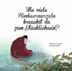 """Zum Buch """"Wie viele Himbeerwurzeln brauchst du zum Glücklichsein?"""" von Montse Junyent für 13,95 € gehen."""
