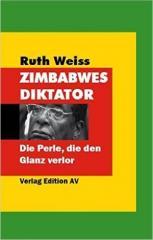"""Zum Buch """"Zimbabwes Diktator"""" von Ruth Weiss für 14,90 € gehen."""