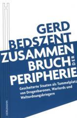 """Zum Buch """"Zusammenbruch der Peripherie"""" von Gerd Bedszent für 16,90 € gehen."""