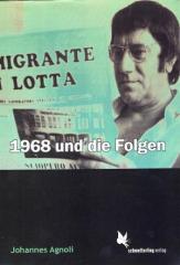 """Zum Buch """"1968 und die Folgen"""" von Agnoli und Johannes für 15,00 € gehen."""