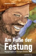 """Zum Buch """"Am Fuße der Festung"""" von Bühler und Johannes für 19,80 € gehen."""