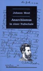 """Zum Buch """"Anarchismus in einer Nußschale"""" von Johann Most für 15,00 € gehen."""