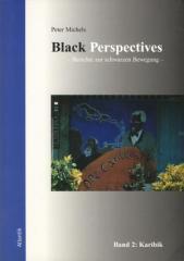 """Zum Buch """"Black Perspectives"""" von Peter Michels für 16,50 € gehen."""