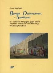 """Zum Buch """"Boykott - Desinvestment - Sanktionen"""" von Omar Barghouti für 19,80 € gehen."""