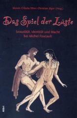 """Zum Buch """"Das Spiel der Lüste"""" von Marvin Chlada und Marc-Christian Jäger (Hg.) für 16,00 € gehen."""