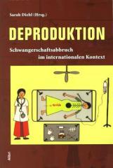 """Zum Buch """"Deproduktion"""" von Sarah Diehl (Hrsg.) für 17,00 € gehen."""