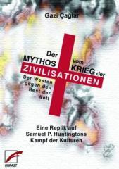 """Zum Buch """"Der Mythos vom Krieg der Zivilisationen"""" von Gazi Caglar für 14,00 € gehen."""