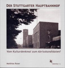 """Zum Buch """"Der Stuttgarter Hauptbahnhof"""" von Matthias Roser für 18,80 € gehen."""