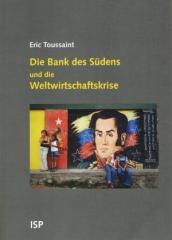 """Zum Buch """"Die Bank des Südens und die Weltwirtschaftskrise"""" von Eric Toussaint für 19,80 € gehen."""