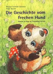 """Zum Buch """"Die Geschichte vom frechen Hund"""" von Michael Schmidt-Salomon und Helge Nyncke für 12,00 € gehen."""