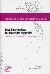 """Zum Buch """"Die Macht der Negativität"""" von Raya Dunayevskaya für 24,00 € gehen."""