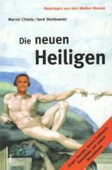 """Zum Buch """"Die neuen Heiligen"""" von Marvin Chlada und Gerd Dembowski (Hg.) für 13,00 € gehen."""