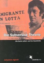 """Zum Buch """"Die Subversive Theorie"""" von Agnoli und Johannes für 18,80 € gehen."""